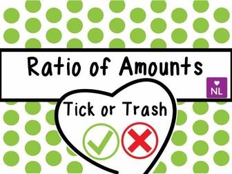 Ratio of Amounts Tick or Trash