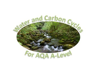 Water and Carbon Cycles for AQA A-Level