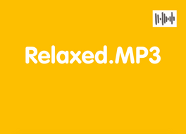 'Relaxed' for Week 2.mp3