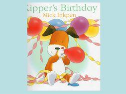 Kipper's Birthday by Mick Inkpen.  Lots of activities.