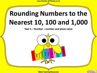 Rounding Numbers to the Nearest 10, 100 and 1,000 - Year 5