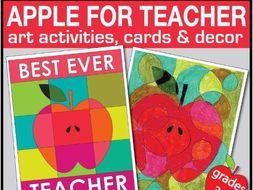 End of year art activities, apple theme teacher card & decor