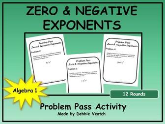 Zero & Negative Exponents Problem Pass Activity