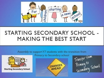 Starting Secondary School Assembly/Lesson