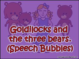 Goldliocks and The Three Bears Story - Speech/Dialogue Bubbles - Editable - Traditional Tales
