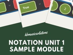 Notation Unit 1 Music KS2/KS3 Sample Interactive Module.