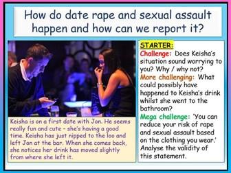 Date Rape / Drugs + Sexual Assault PSHE