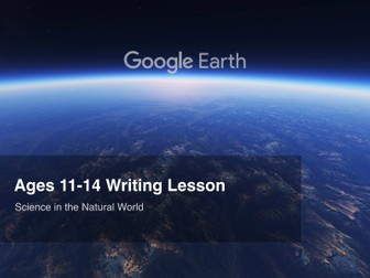 Google Earth Education Writing Lesson: Science in the Natural World #GoogleEarth
