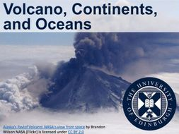 Volcano, Continents, and Oceans