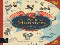 Mini Sagas 2-week Unit based on the book 'Atlas of Monsters' (Year 3/4 whole unit of planning)