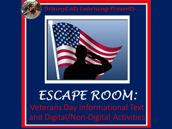 Digital/ Non-Digital Veterans Day Escape Room with Informational Text