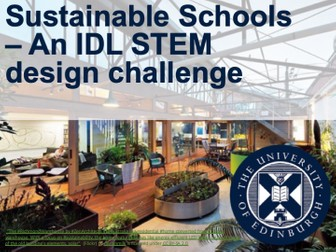 Sustainable Schools – An IDL STEM design challenge