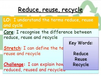 Reduce, Reuse, Recycle - Earth Day 2017
