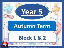 Year 5 Autumn Term Block 1 & 2