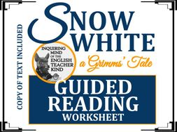 """Snow White,"" A Grimms' Fairy Tale - Guided Reading & Annotating Worksheet"
