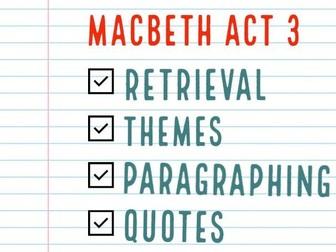 Macbeth Act 3 Consolidation / Revision Tasks