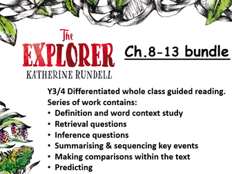 The Explorer Ch.8-13 Whole Class Guided Reading - 4-6 weeks bundle