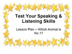 Test Your Speaking & Listening Skills Lesson Plan – Which Animal is No 1?
