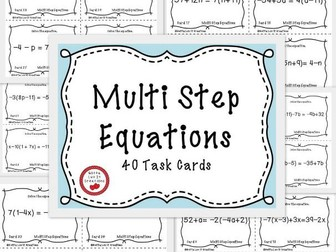 Solving Equations Multi Step Equations - 40 Task Cards