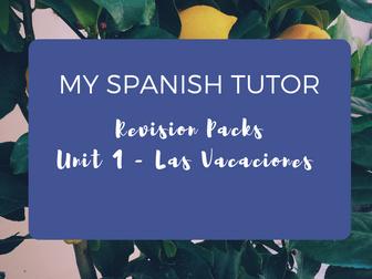 GCSE Revision Pack - Unit 1 Las Vacaciones