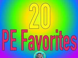 Mr. Clark's 20 PE Favorites
