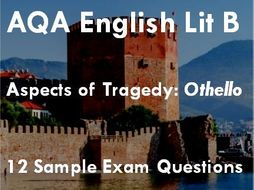aqa english lit b as level aspects of tragedy othello exam activity