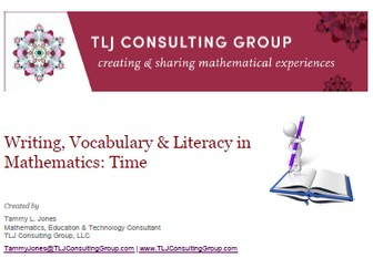 Writing, Vocabulary & Literacy in Mathematics: Time (Int)