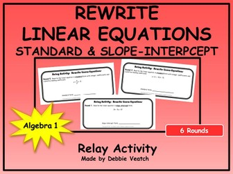 Rewrite Linear Equations Into Standard Form & Slope-Intercept Form Relay Activity