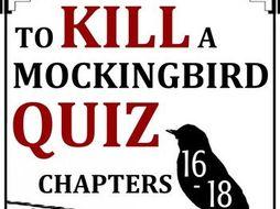 To Kill a Mockingbird Quiz - Chapters 16-18