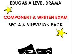 Eduqas A Level Drama Component 3 Written Exam Sec A and B Revision Pack