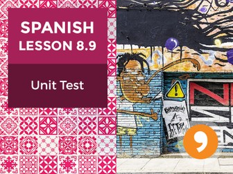 Spanish Lesson 8.9: Nuestra Historia - Unit Test