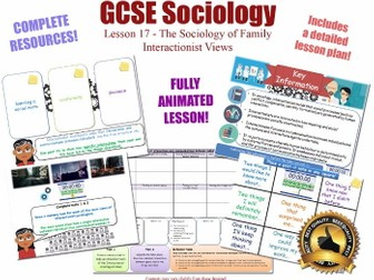 Interactionist Views - Sociology of Family L17/20 [ AQA GCSE Sociology - 8192] Interactionism