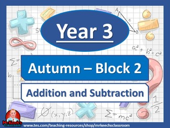 Year 3 - Addition and Subtraction - Autumn Block 2 - White Rose Maths