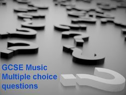 GCSE Music Multiple choice questions