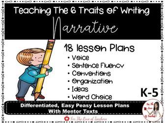 Six Traits of Writing Lesson Plans- Narrative Writing