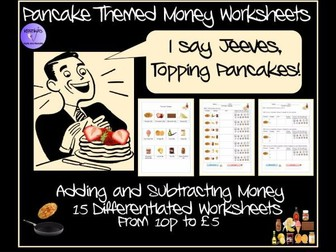 Pancake Day Money Worksheets - Addition and Subtraction