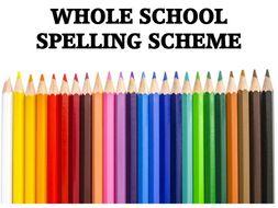WHOLE SCHOOL SPELLING SCHEME