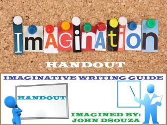 IMAGINATIVE WRITING GUIDE: HANDOUT
