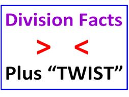 Division Facts Greater Than Less Than PLUS Division Facts TWIST (6 WORKSHEETS)