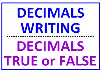 Decimals Writing Large Decimals PLUS Decimals True or False (6 Worksheets)