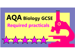 AQA Biology required practicals (ALL)