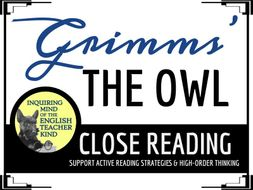 """""""The Owl,"""" a Grimms' Fairy Tale, Close Reading Questions & Text"""