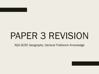 AQA 9-1 GCSE Geography Paper 3 Fieldwork Skills Revision PowerPoint