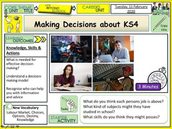 Making decisions about KS4 - Careers + Options