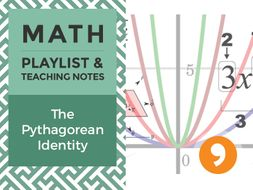 The Pythagorean Identity – Playlist and Teaching Notes