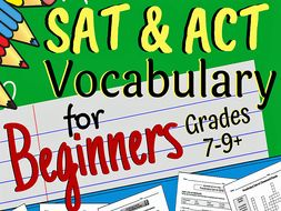 SAT & ACT Vocabulary for Beginners, Grades 7-9+