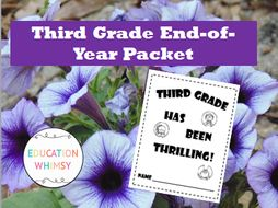 Third Grade was Thrilling! End-of-Year Packet