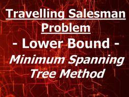 Travelling Salesman Problem -Lower Bound