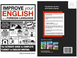 Improve Your English As A Foreign Language: The Ultimate Guide (8 years +)