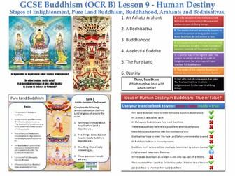 GCSE - Buddhism -Lesson 9 (OCR B) [Human Destiny, Pure Land, Bodhisattvas, Buddhahood ... ](J625/04)